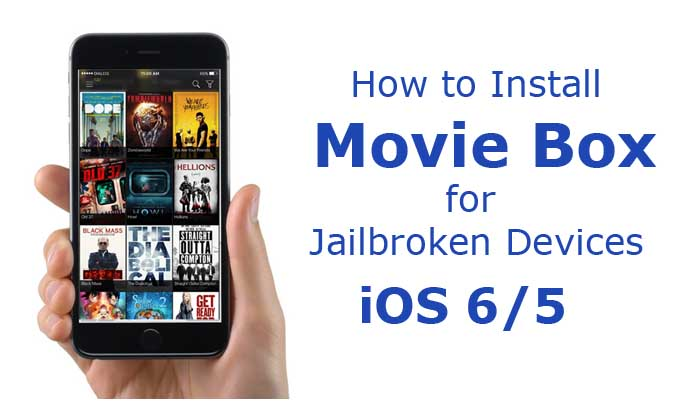 how to install moviebox on iphone how to install box for jailbroken devices ios 5 amp 6 18884